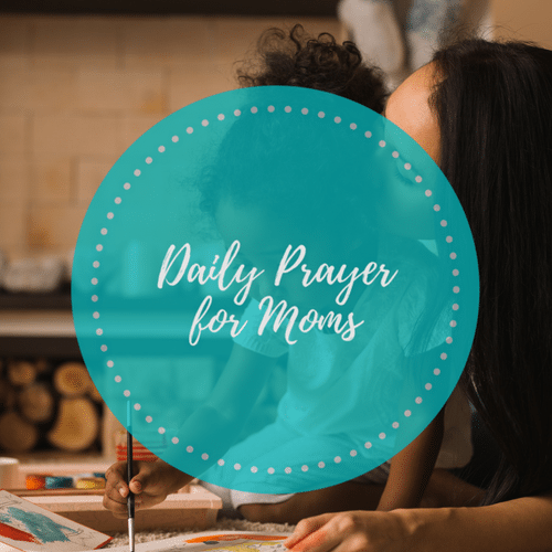 Daily Prayers for Mom