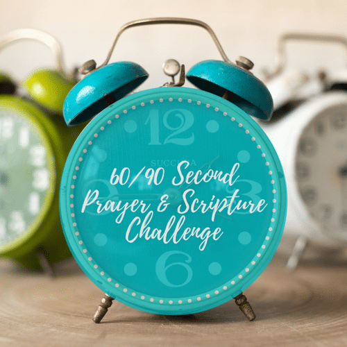 60-90 Second Prayer Challenge